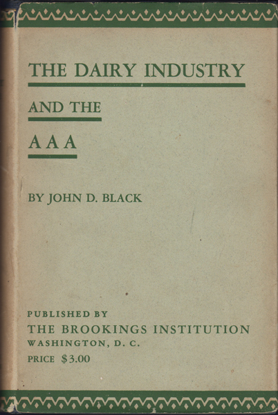The Dairy Industry and the AAA. John D. Black.