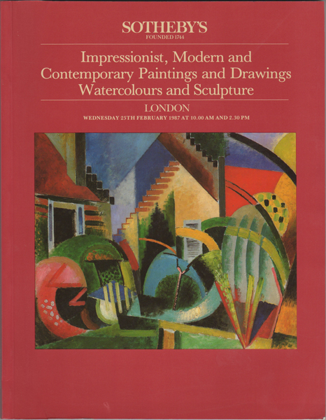 Impressionist, Modern and Contemporary Paintings, Drawings, Watercolours and Sculpture. London Wednesday 25th February 1987. Sotheby's.