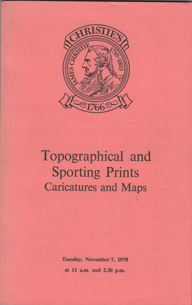 Topographical and Sporting Prints, Caricatures and Maps. The Properties of the French Hospital of La Providence. Manson Christie, Woods.