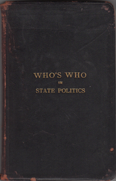 Who's Who in State Politics 1910.