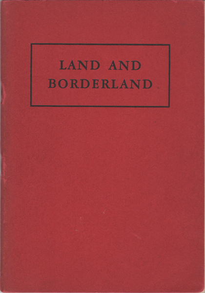 Land and Borderland. Percy W. Brown, hiting.