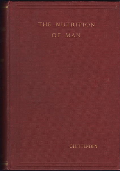 The Nutrition of Man. Russell H. Chittenden.