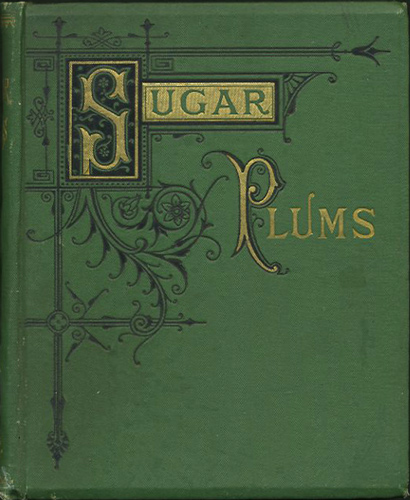 Sugar Plums. Ella Farman, C. A. Northam, Pratt.