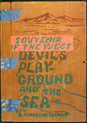 The Devil's Playground and the Sea. R. Clarkson Colman, Roy.