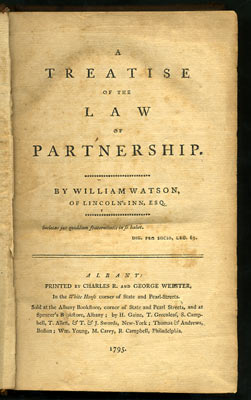 A Treatise of the Law of Partnership. William Watson.