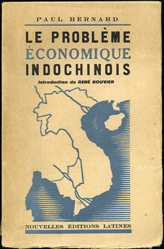 Le Probleme Economique Indochinois. Paul Bernard.