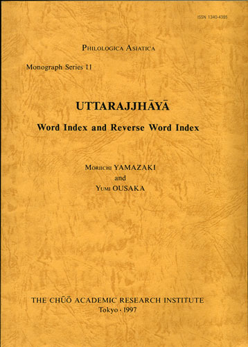 Uttarajjhaya. Word Index and Reverse Word Index. Moriichi Yamazaki, Yumi Ousaka.