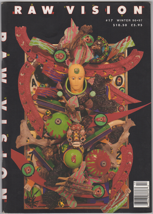 Raw Vision  Number 17, Winter 1996 / 7: International Journal of Intuitive  and Visionary Art  Outsider Art  Art Brut  Self-Taught Art  Contemporary