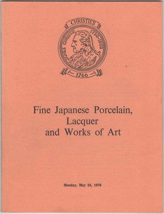 Fine Japanese Porcelain, Lacquer and Works of Art. Japanese Porcelain, Pottery, Lacquer, Screens, Bronzes and other Metalwork...May 24, 1976. Manson Christie, Woods.