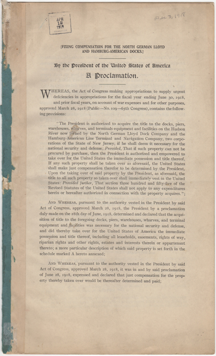 [Fixing Compensation for the North German Lloyd and Hamburg-American Docks]By the President of the United States of America. A Proclamation. Woodrow Wilson.
