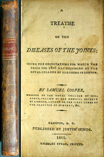 A Treatise on the Diseases of the Joints; being the Observations for Which the Prize for 1806 was adjuged by the Royal College of Surgeons in London. Samuel Cooper.