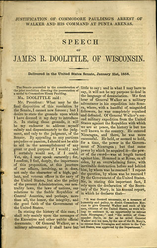 Justification of Commodore Paulding's Arrest of Walker and his Command at Punta Arenas. Speech of James R. Doolittle, of Wisconsin. Delivered in the United States Senate, January 21st, 1858. James R. Doolittle.