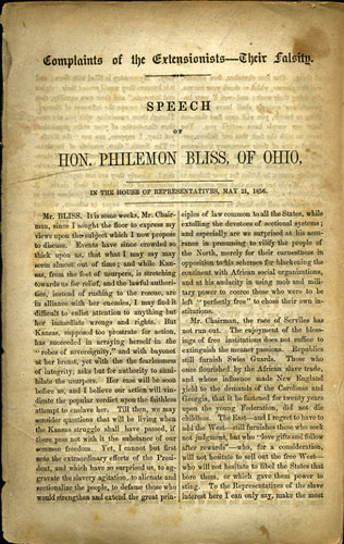Complaints of the Extensionists - Their Falsity. Speech of Hon. Philemon Bliss, of Ohio. In the House of Representatives, May 21, 1856. Philemon Bliss.