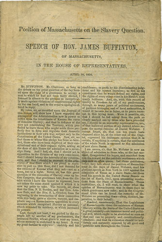 Position of Massachusetts on the Slavery Question. Speech of Hon. James Buffinton, of Massachusetts, in the House of Representatives, April 30, 1856. James Buffinton.