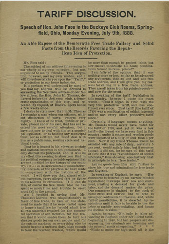 Tariff Discussion. Speech of Hon. John Foos in the Buckeye Club Rooms, Springfield, Ohio, Monday Evening, July 9th, 1888. An Able Expose of the Democratic Free Trade Fallacy and Solid Facts from the Records Favoring the Republican Idea of Protection. John Foos.