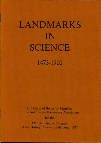 Landmarks in Science 1473-1900. Antiquarian Booksellers Association.