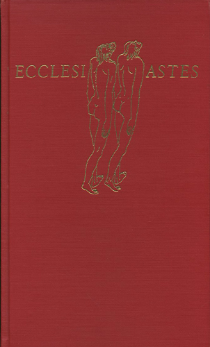 Ecclesiastes. With a Wood Engraving and Eight Trial Drawings. Bible, Hans Foy.