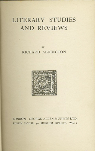 Literary Studies and Reviews. Richard Aldington.