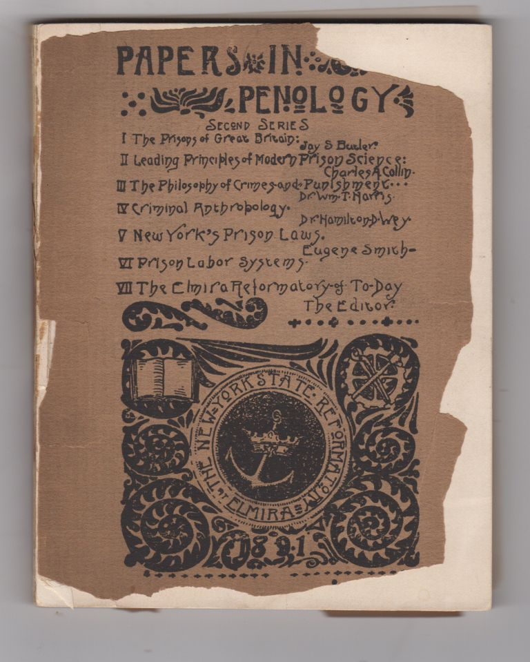 Papers in Penology. Second Series. New York State Reformatory at Elmira.