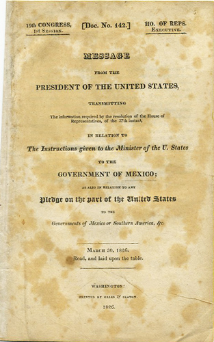 Message from the President of the United States, Transmitting the Information required by the resolution of the House of Representatives, of the 27th instant, in Relation to The Instructions given to the Minister of the U. States to the Government of Mexico; as also in relation to any Pledge on the part of the United States to the Governments of Mexico or Southern American, &c. March 30, 1826. Read, and laid upon the table. John Quincy Adams.