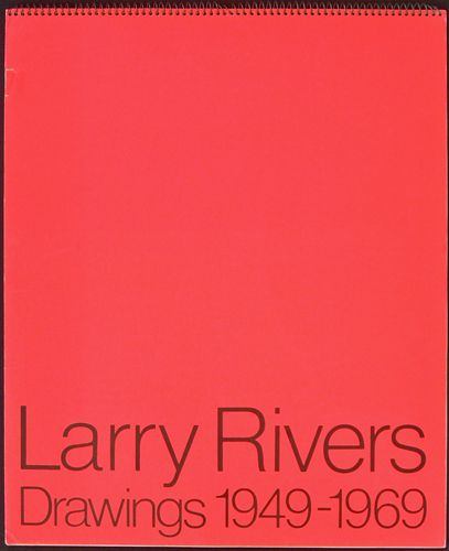 Larry Rivers: Drawings, 1949-1960. Larry Rivers.