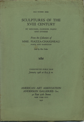 A Small and Select Collection of Eighteenth Century Sculptures including a Bust of George Washington by Houdon. Believed to be the Original Plaster. Sale No. 3944. January 29, 1932. Anderson Galleries American Art Association.