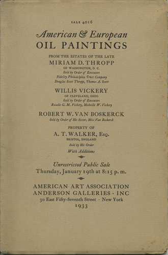 Oil Paintings of the XVII-XX Century and Earlier Schools. Two Portraits by Rembrandt Peale. Works by French Artists. American Landscapes. English Landscapes & Portraits. A Few Early Dutch, Flemish and Spanish Works. Sale 4016. January 19, 1933. Anderson Galleries American Art Association.