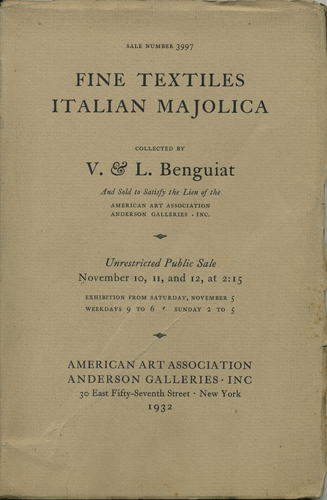 Rare old velvets and XVI-XVIII century damasks, brocades and embroideries, together with important majolica, urbino, siena, deruta, cafaggiolo, and gubbio lustre ware of the XV & XVI centuries. Sale 3997. November 10, 11, and 12, 1932. Anderson Galleries American Art Association.
