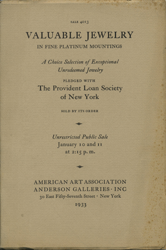 Diamond Jewelry. Fine Stones of Varied Cut Set in Handsome Mountings. Sale 4013. January 10 and 11, 1933. Anderson Galleries American Art Association.