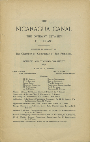 The Nicaragua Canal. The gateway between the oceans. Hugh. Chamber of Commerce of San Francisco Craig.