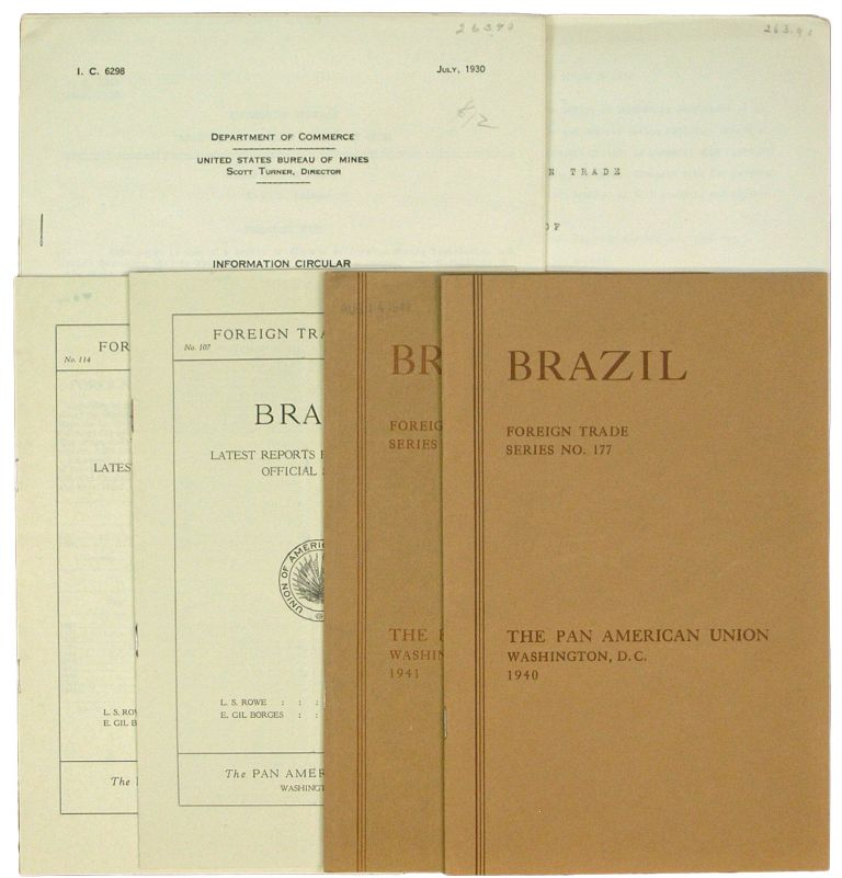 [Small Archive of Five Publications on Brazilian Trade and Finance: 1931-1940.] Latest reports from Brazilian Official Sources. Foreign Trade of Brazil for 1931 [with] 1932 [with] 1933 [with] 1938 [with] 1939 and 1940 [with] Mining Laws of Brazil. Brazil, Pan American Union.