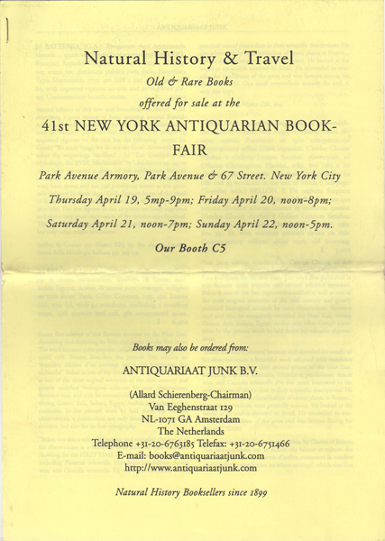Natural History & Travel Old & rare Books offered for sale at the 41st New York Antiquarian Book Fair. Allard Antiquariaat Junk. Schierenberg.
