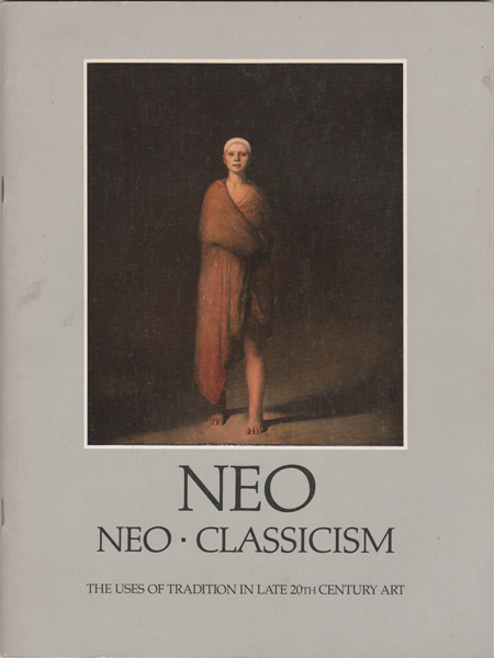 Neo. Neo-Classicism. The Uses of Tradition in Late 20th Century Art. Deborah Drier.