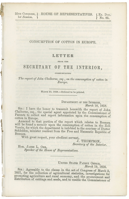 Consumption of Cotton in Europe. Letter from the Secretary of the Interior, Communicating the Report of John Claiborne, esq., on the Consumption of Cotton in Europe. March 23, 1858. Ordered to be printed. J. F. H. Claiborne, John Francis Hamtramck.