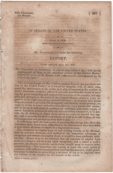 In Senate of the United States, June 3, 1836. Read and Ordered to be Printed. Mr. Goldsborough made the Following Report; with Senate Bill No. 225. Robert Henry Goldsborough.