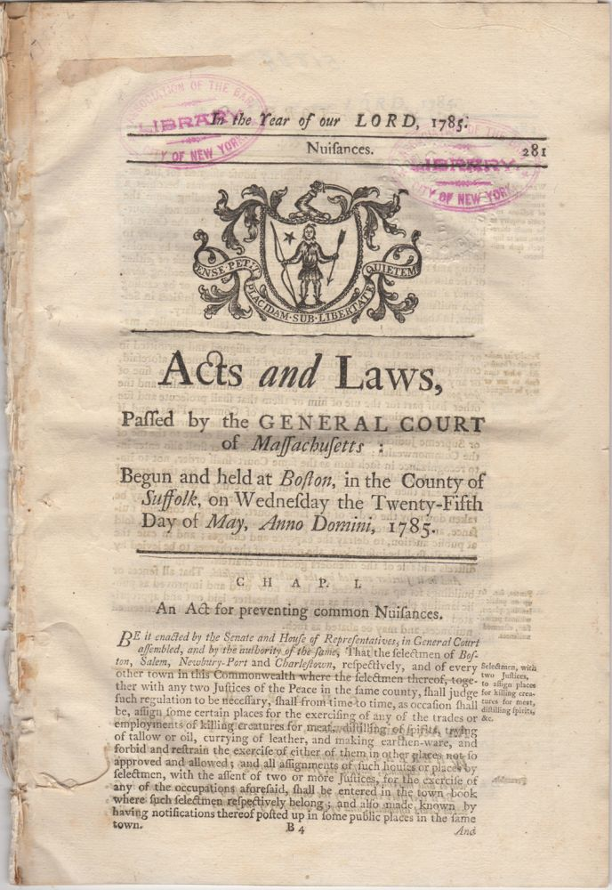 Acts and Laws, Passed by the General Court of Massachusetts; Begun and Held at Boston, in the County of Suffolk, on Wednesday the Twenty-fifth day of May, Anno Domini, 1785. Massachusetts.