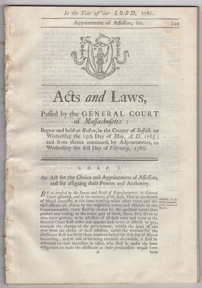 Acts and Laws, Passed by the General Court of Massachusetts; Begun and Held at Boston, in the County of Suffolk, on Wednesday the Twenty-fifth day of May, A.D. 1785; and from thence Continued, by Adjournments, to Wednesday the first Day of February, 1786. Massachusetts.