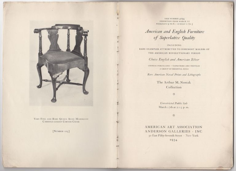 American and English furniture of superlative quality including rare examples attributed to foremost makers of the American Revolutionary Period. Sale 4094. March 17, 1934. Anderson Galleries American Art Association.