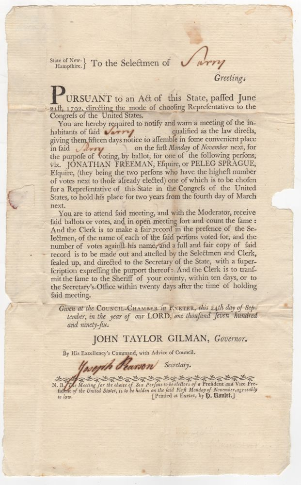 [Election Broadside Signed] State of New-Hampshire. To the selectmen of [Surry] greeting: Pursuant to an act of this state, passed June 21st, 1792, directing the mode of choosing representatives to the Congress of the United States. New Hampshire, John Taylor Gilman.