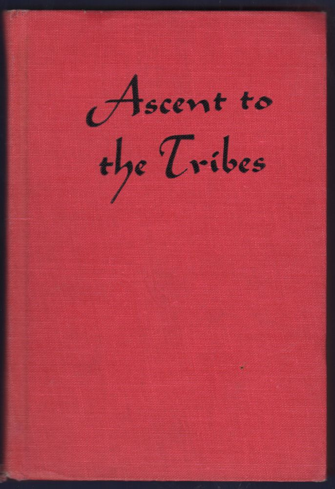 Ascent to the Tribes. Pioneering in North Thailand. Isobel Kuhn.