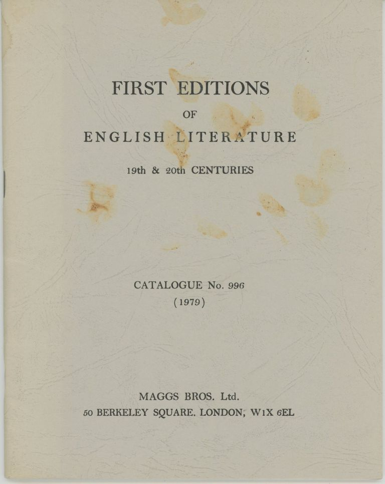 First Editions of English Literature 19th & 20th centuries Catalogue No. 996 (1979). Maggs Bros.