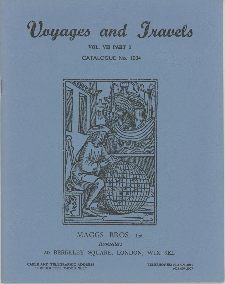 Voyages and Travels. Vol. VII Part 5 Catalogue No. 1004. Maggs Bros.