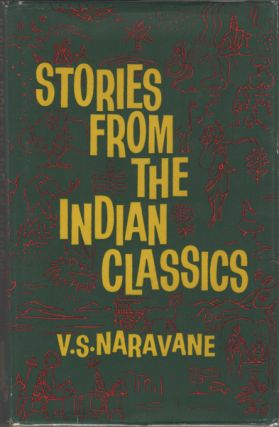 Stories from the Indian Classics. V. S. Naravane, ishwanath