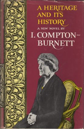 A Heritage and Its History. I. Compton-Burrnett