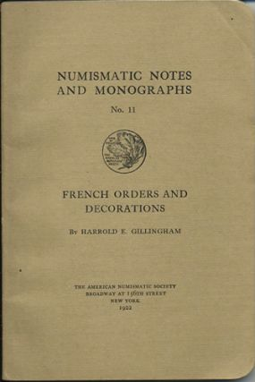 French Orders and Decorations. Harold E. Gillingham