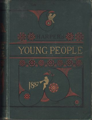 Harper's Young People. 1887. Vol. VIII (Tues. Nov. 2, 1886-Oct. 25, 1887). No. 366-417. Complete....