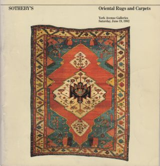 Oriental Rugs and Carpets: Saturday, June 19, 1982. Sotheby Parke Bernet