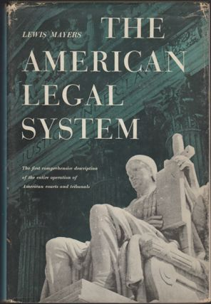 The American Legal System; The Administration of Justice in the United States by Judicial...