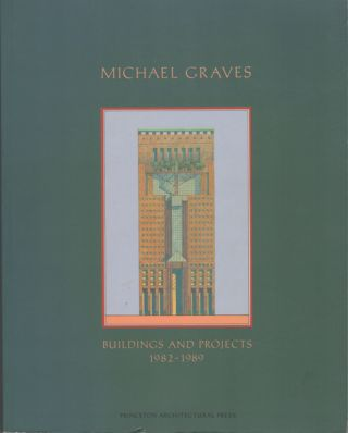 Buildings and Projects 1982-1989. Michael Graves