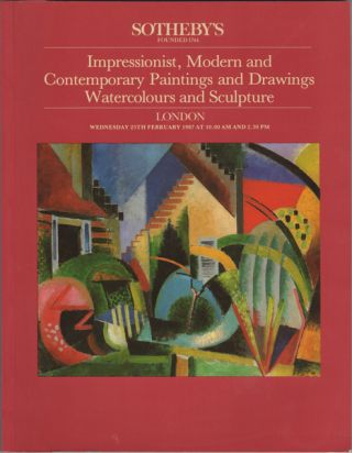 Impressionist, Modern and Contemporary Paintings, Drawings, Watercolours and Sculpture. London...